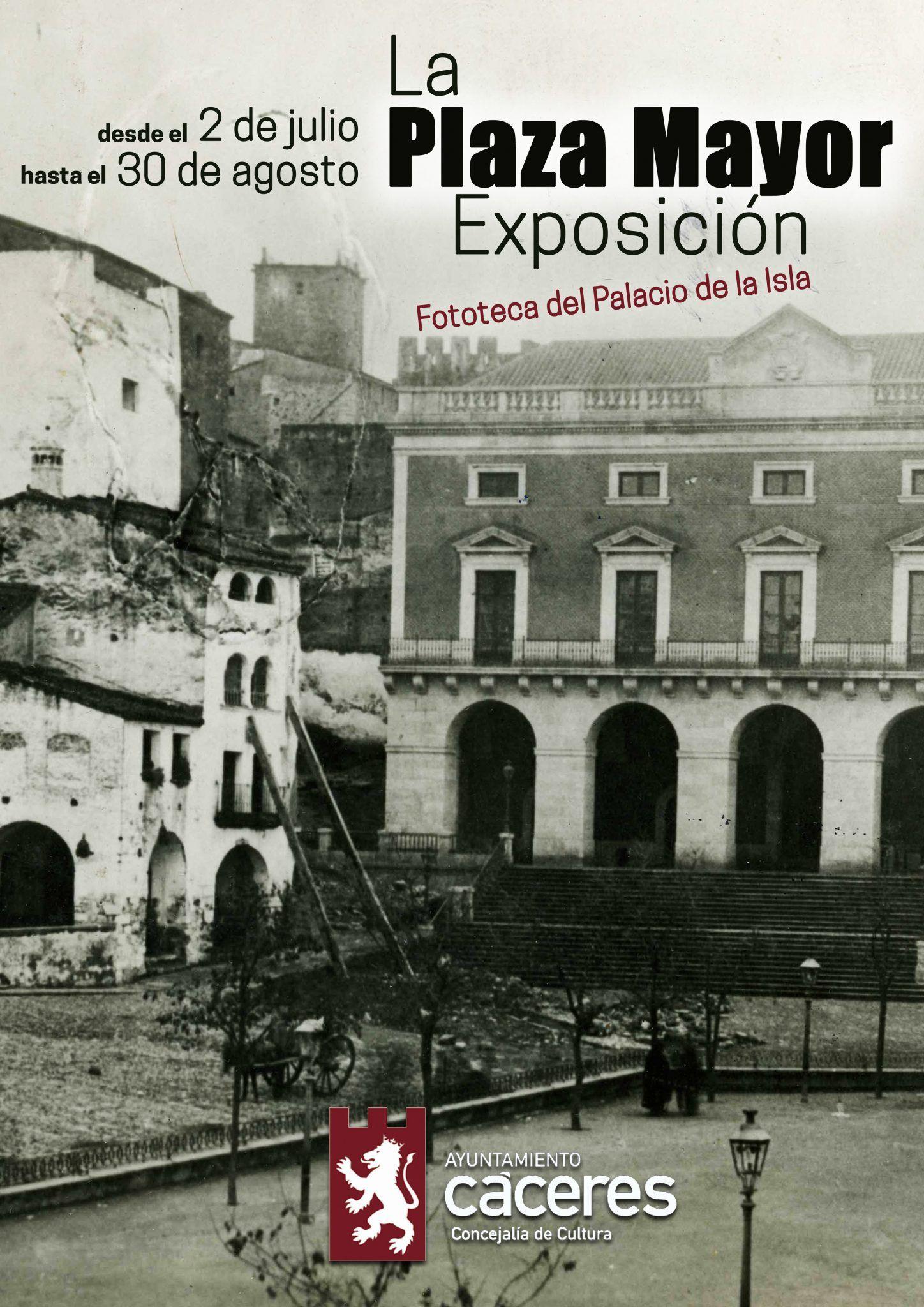 """Exposición """"La Plaza Mayor de Cáceres"""""""
