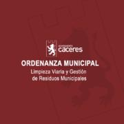 Ordenanza Municipal de Limpieza Viaria y Gestión de Residuos Municipales