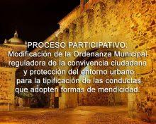 Proceso Participativo: Modificación de la Ordenanza Municipal reguladora de la convivencia ciudadana y protección del entorno urbano, para la tipificación de las conductas que adopten formas de mendicidad.