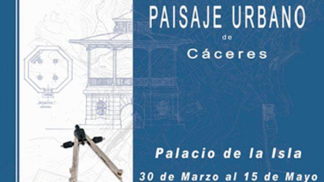 Cartografía y Paisaje Urbano de Cáceres