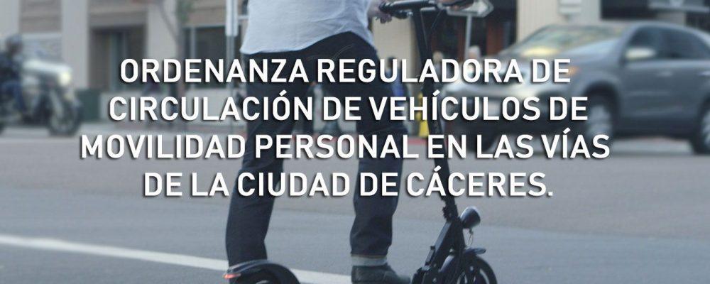 Proceso participativo: Ordenanza Reguladora de Circulación de Vehículos de Movilidad personal en la Vías de la Ciudad de Cáceres